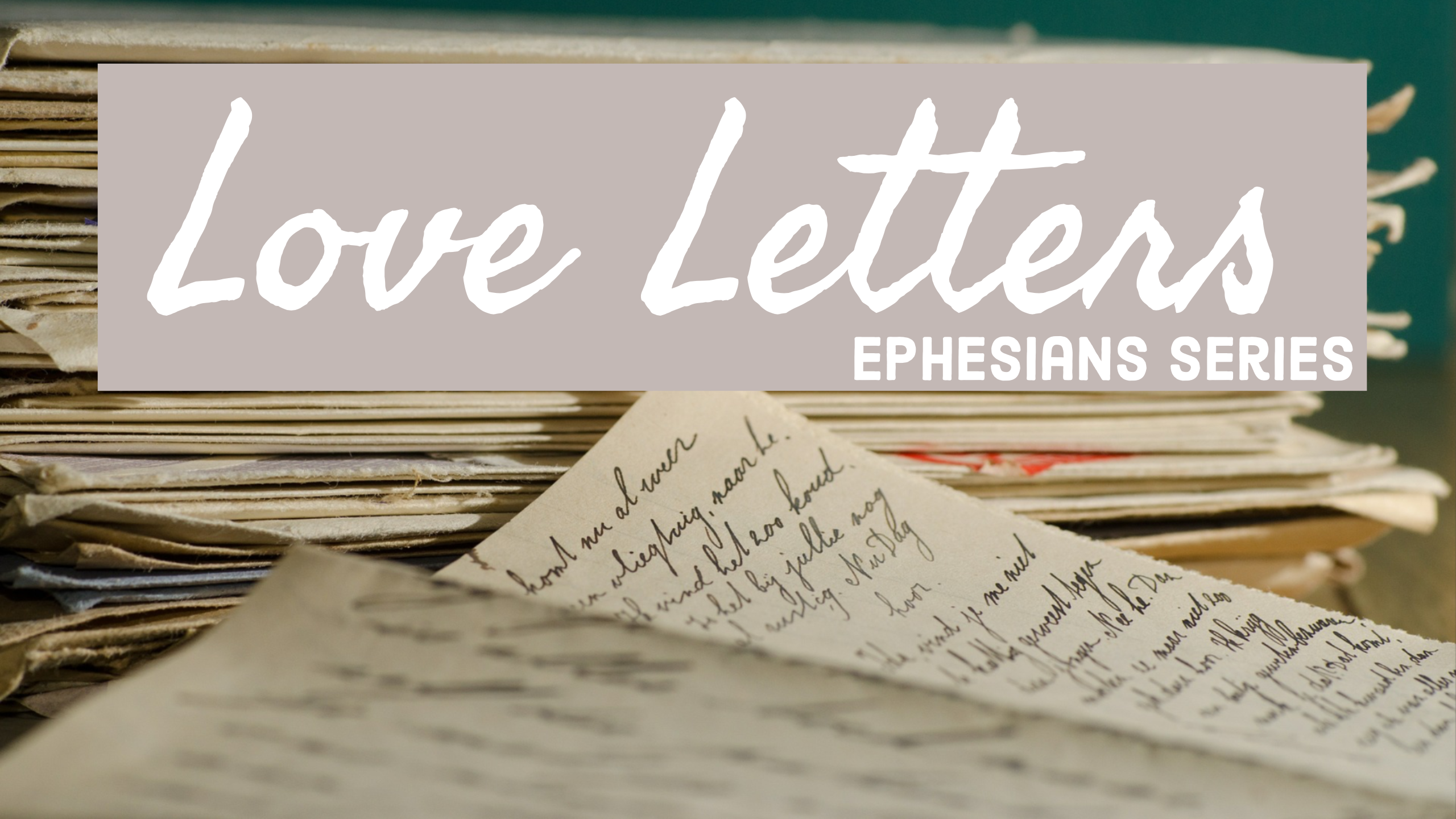 Love Letters Series Ephesians.png